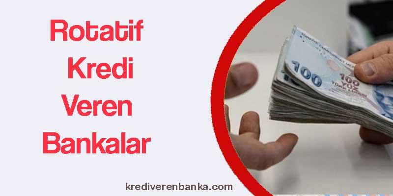 rotatif kredi veren bankalar