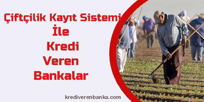 çiftçilik kayıt sistemi ile kredi