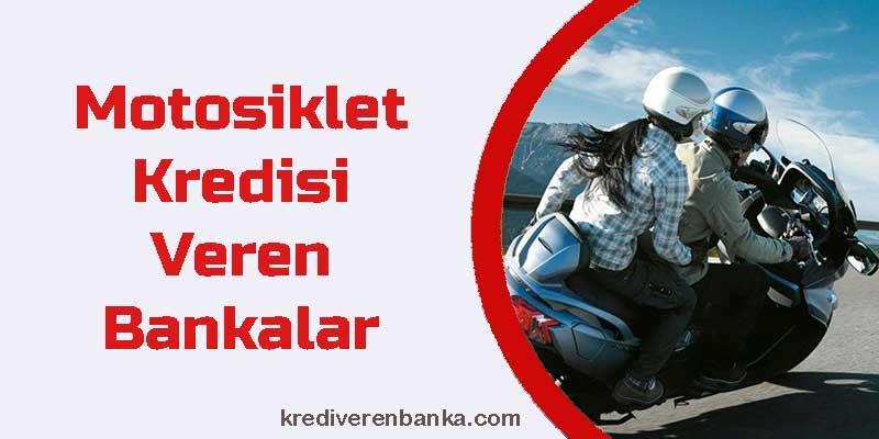 motosiklet kredisi veren bankalar