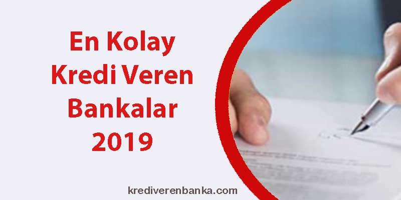 en kolay kredi veren bankalar 2019