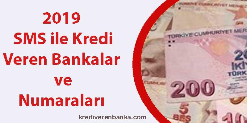 sms ile kredi veren bankalar 2019
