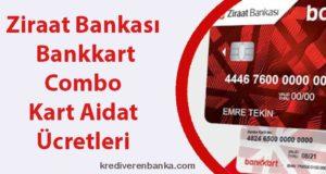 ziraat bankası bankkart combo kart aidat ücretleri