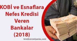 kobi ve esnaflara knefes kredisi veren bankalar