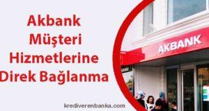 akbank müşteri hizmetlerine direk bağlanma 2019