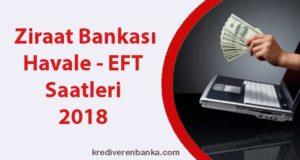 ziraat bankası havale eft saatleri 2018