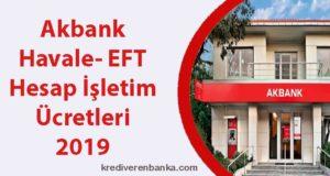 akbank havale - eft - hesap işletim ücreti 2019