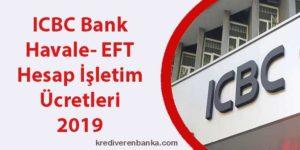 icbc bank havale - eft - hesap işletim ücreti 2019