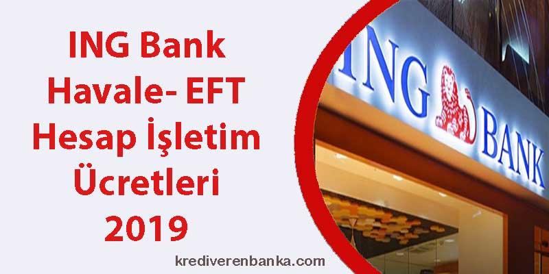 ing bank havale - eft - hesap işletim ücreti 2019