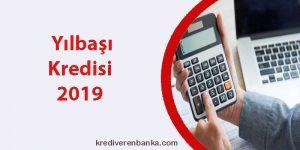 yılbaşı kredisi 2019