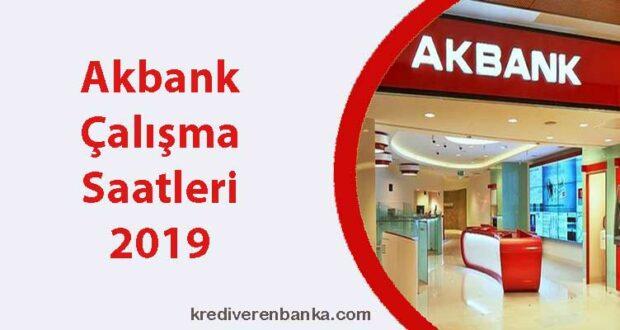 akbank çalışma saatleri 2019