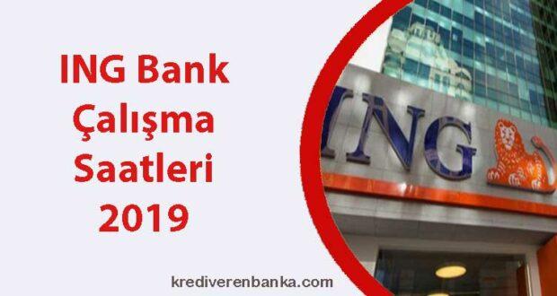 ing bank çalışma saatleri 2019