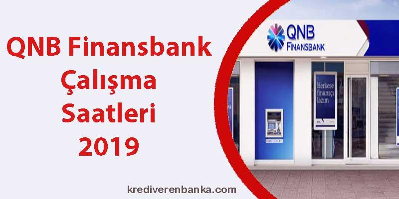 qnb finansbank çalışma saatleri 2019