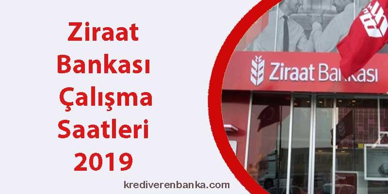 ziraat bankası çalışma saatleri 2019