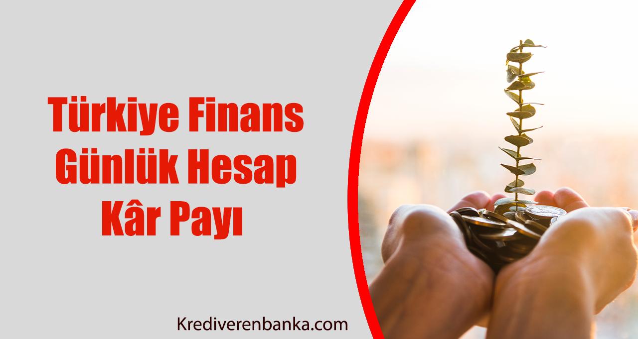 Türkiye Finans Günlük Hesap Kâr Payı