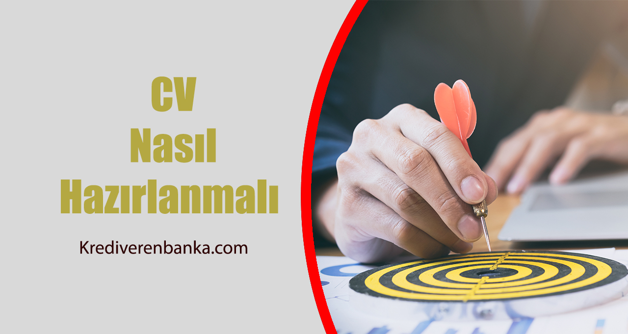 CV Nasıl Hazırlanmalı?